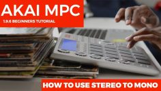 AKAI MPC STUDIO TUTORIAL | HOW TO USE STEREO TO MONO